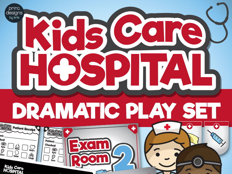 Dramatic Play Hospital - Doctor - Preschool and Kindergarten