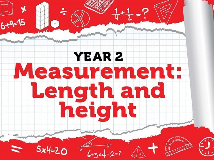 Year 2 - Measurement - Length and Height - Week 11 - Spring - Block 5