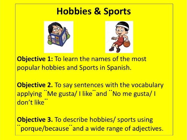 Hobbies and Sports. Vocabulary and giving opinions.