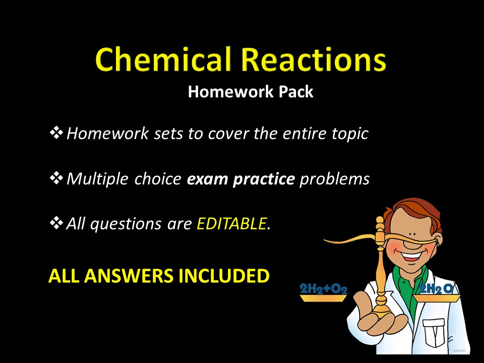 Chemical Reactions entire unit HOMEWORK with ANSWERS, editable, Multiple Choice EXAM, Chemistry