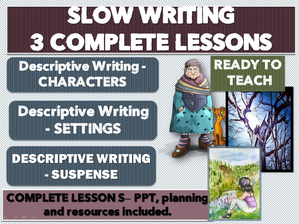 SLOW WRITING  - 3 COMPLETE STANDALONE  LESSONS