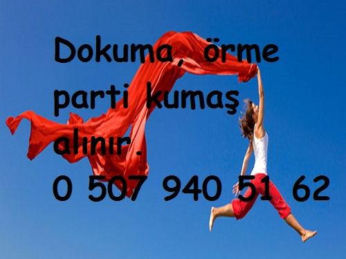 KUMAŞ ALIMI YAPANLAR. 05079405162 KUMAŞ ALIM YERLERİ.