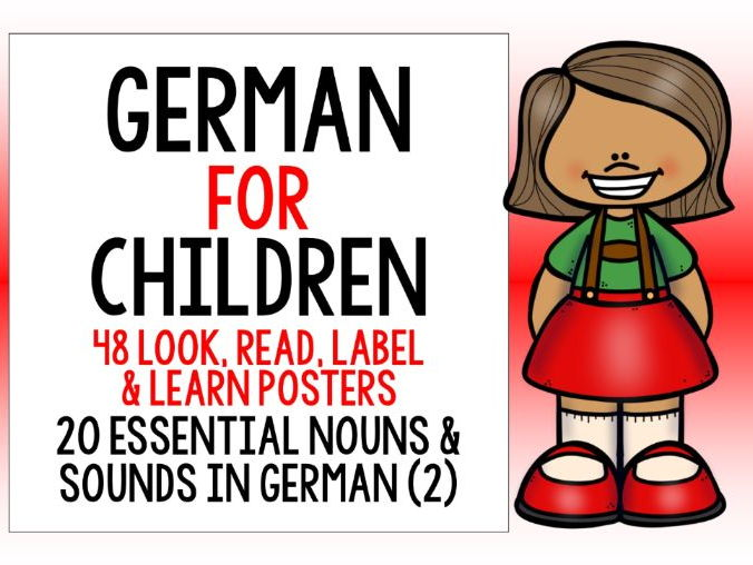 GERMAN FOR CHILDREN - 48 LOOK, READ, LABEL & LEARN POSTERS WITH READING / PRONUNCIATION ACTIVITY (2)