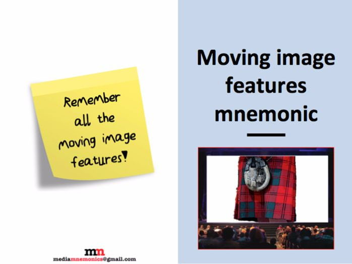 Moving Image Features  Revision Mnemonic