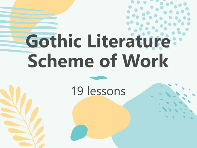 Gothic Literature Scheme of Work
