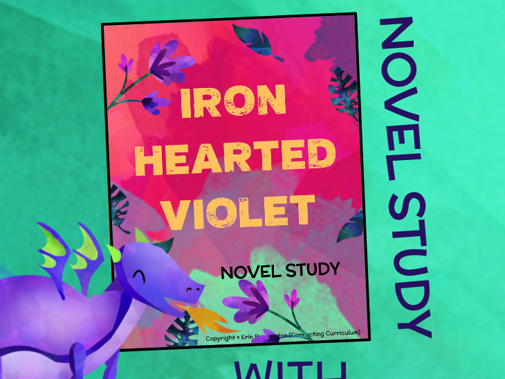 Iron Hearted Violet Novel Study + STEAM BUNDLE