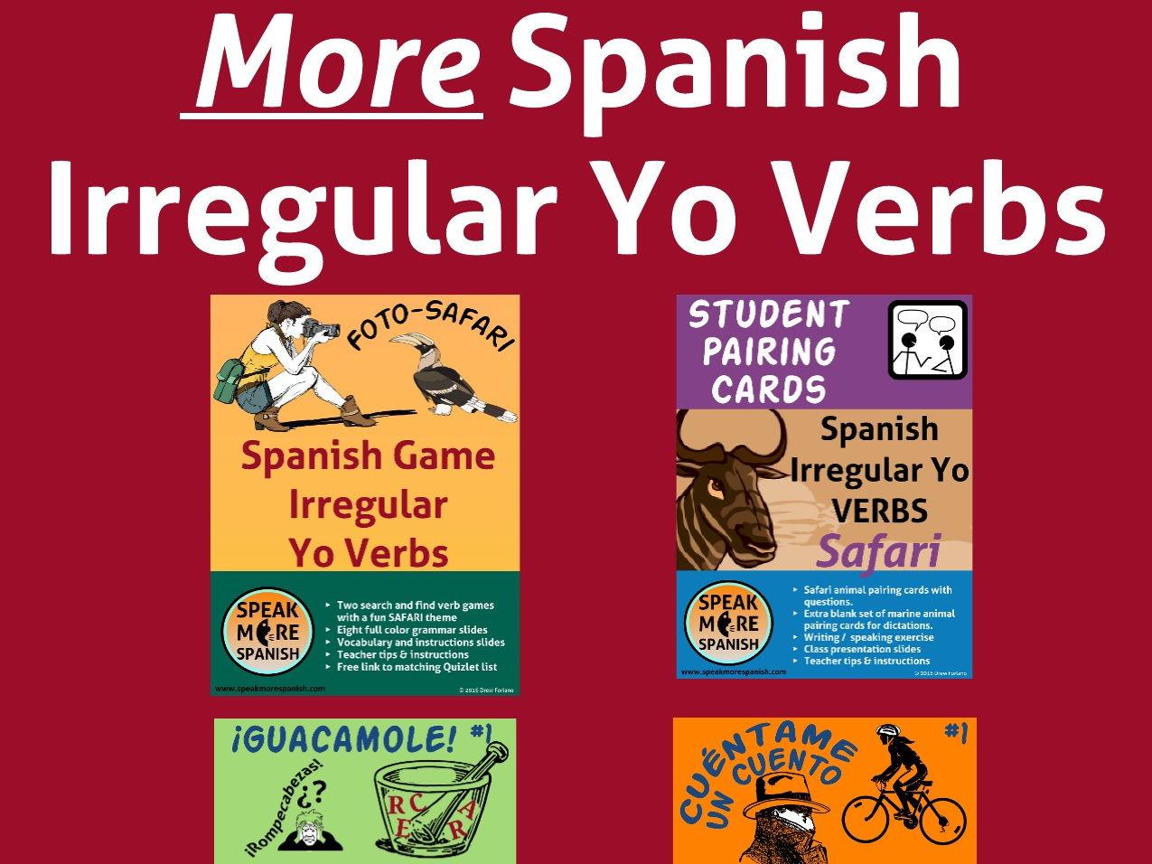 MORE Spanish Present Irregular Yo Verbs BUNDLE #2. Presente de Verbos Irregulares Yo