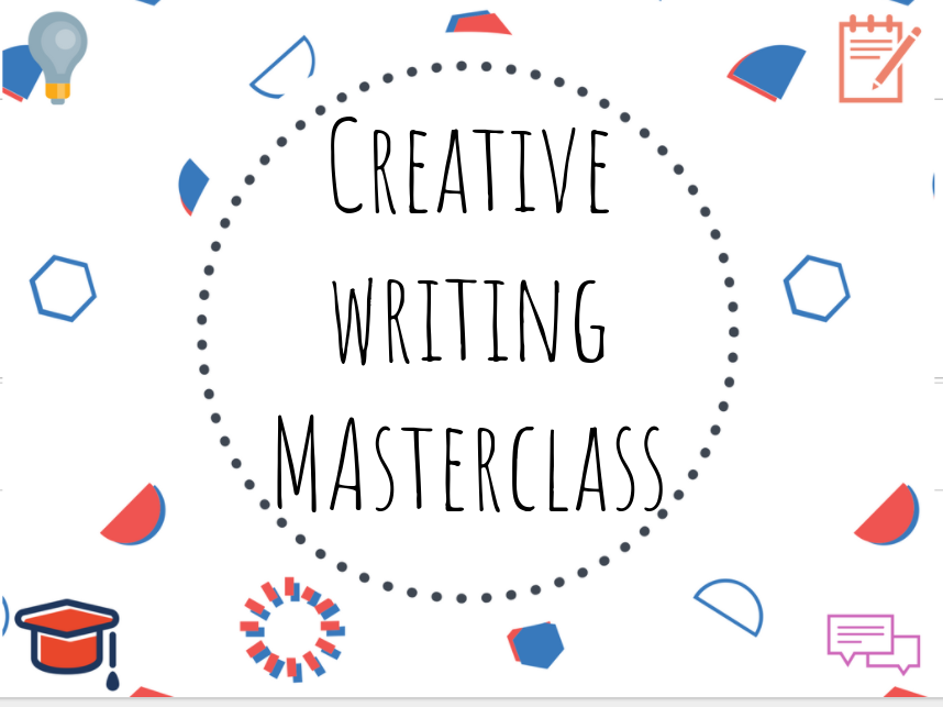 Creative writing masterclass!
