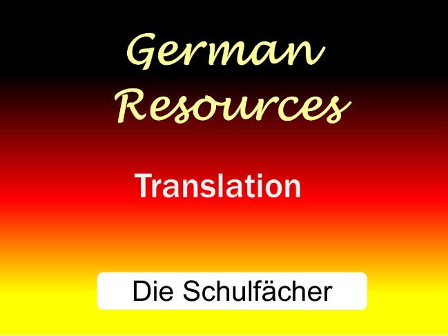 German  Skills -  Translation - School Subjects - Schulfächer