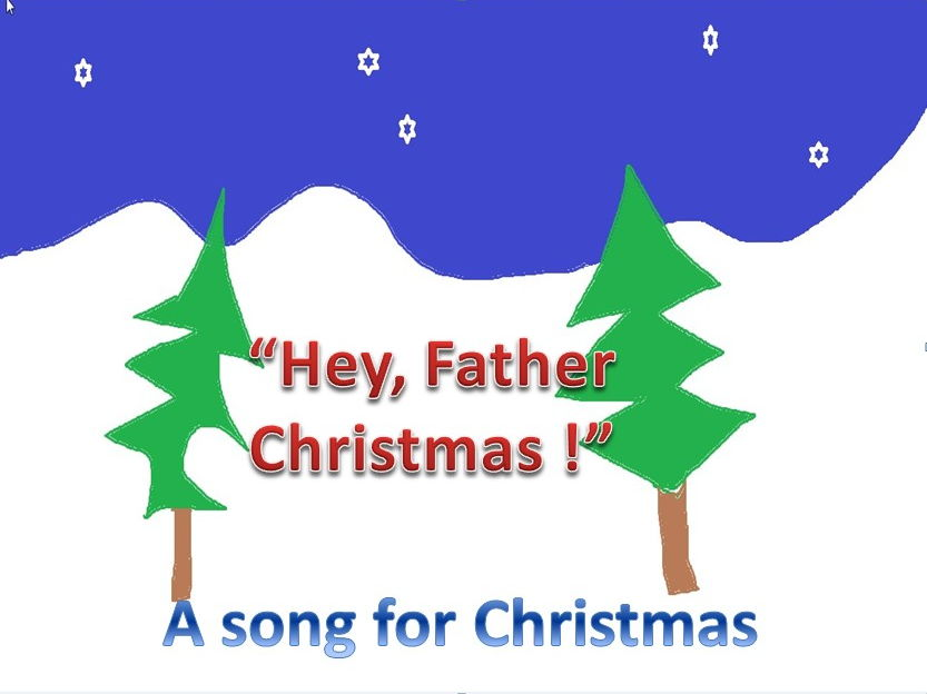 """""""Hey Father Christmas won't you see my wish list  !""""  Catchy  Song with or without instruments,Video"""
