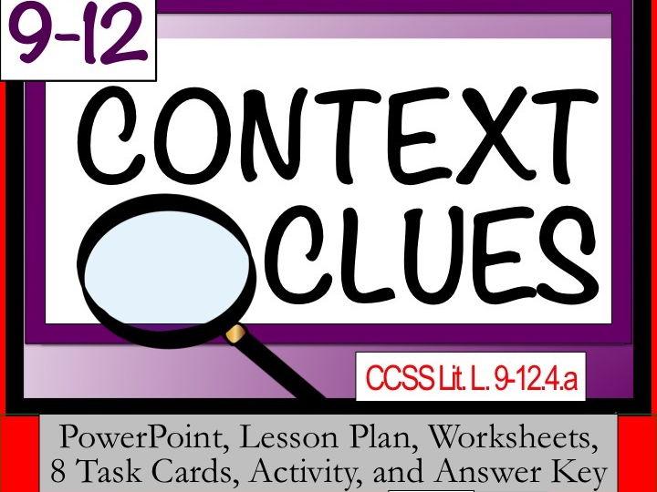 CONTEXT CLUES grades 9-12
