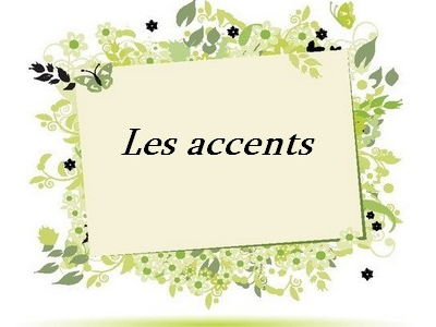 Accents in French (les accents)_theory+exercises