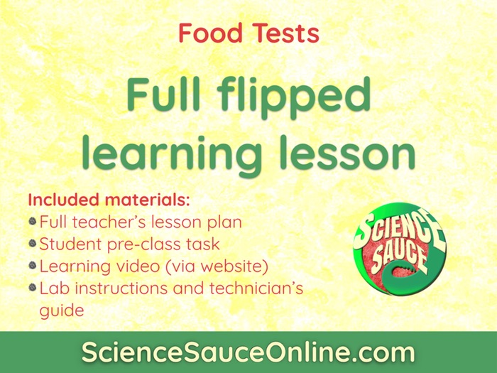 FLIPPED LEARNING: Food Tests