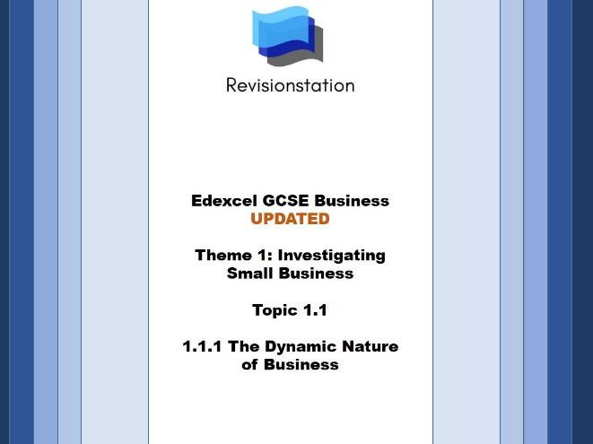 Edexcel GCSE Business - Theme 1 Investigating small business - 111 - The Dynamic Nature of Business