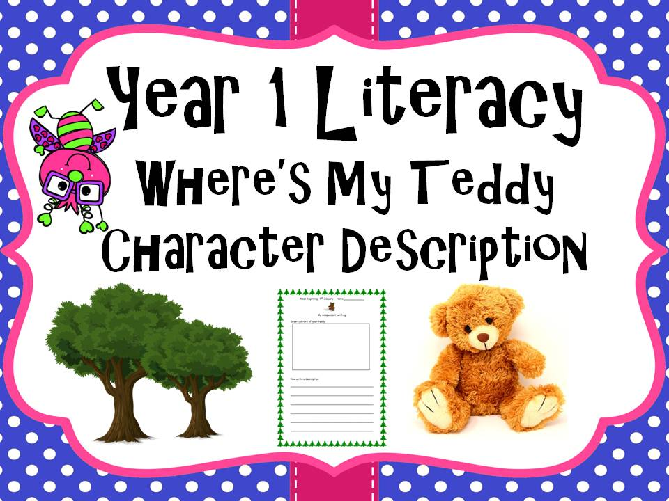 Year 1 Literacy - 'Where's my teddy' Draw and write character description