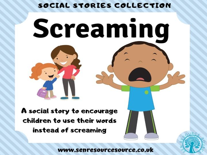 Screaming Social Story