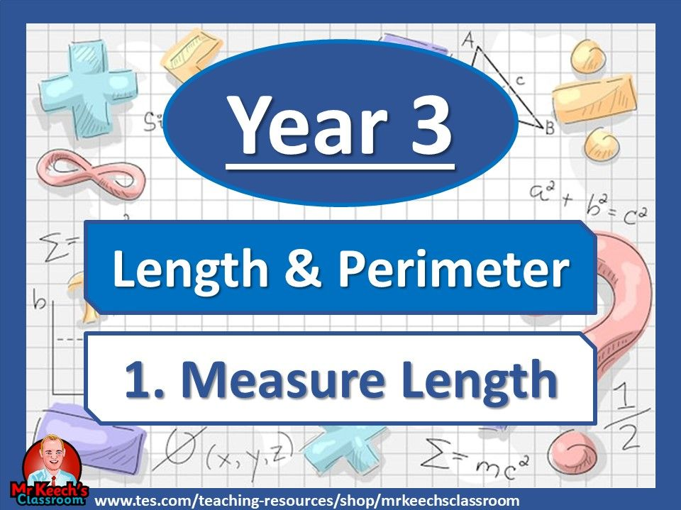 Year 3 – Length and Perimeter – Measure Length - White Rose Maths
