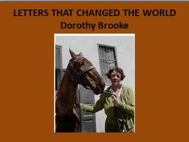 Letters That Changed The World: Dorothy Brooke