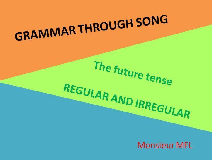 French Grammar - Future Tense through songs
