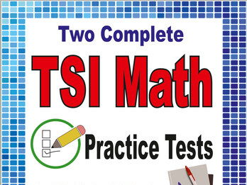 2 Full-Length TSI Math Practice Tests