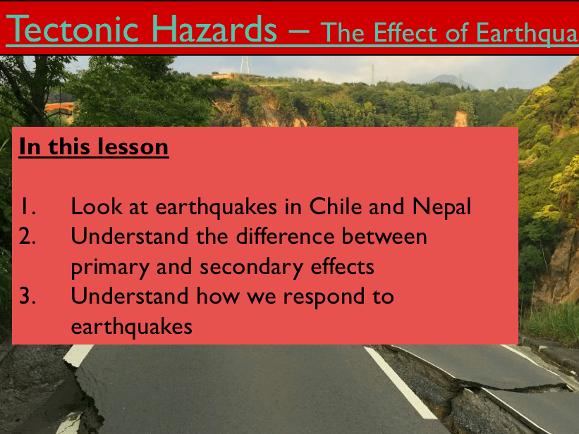 Geography - Key Stage 4 - Natural Hazards - Effect of Earthquakes (Powerpoint)