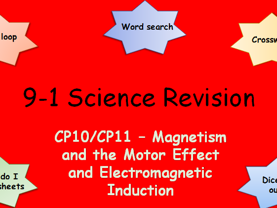 Edexcel CP10,11 Magnetism and the Motor Effect, Electomagnetic Induction Revision pack Science 9-1