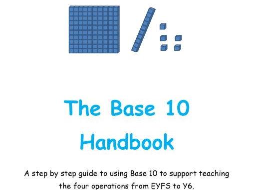 The Base 10 Handbook