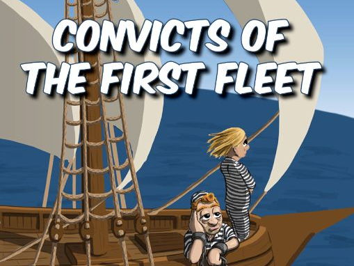 Convicts of the First Fleet Resource Bundle