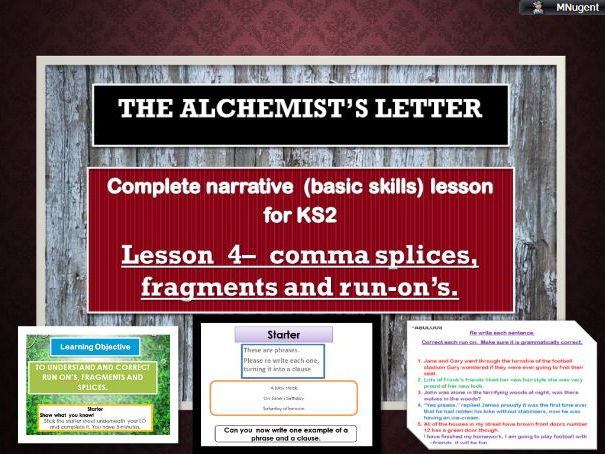 Complete sentence skills lesson - correcting splices, fragments and run  on sentences