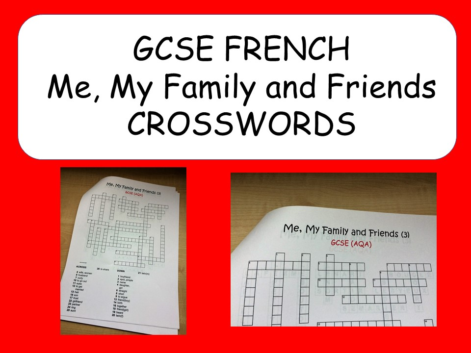 GCSE FRENCH - Me, My Family and Friends - CROSSWORDS