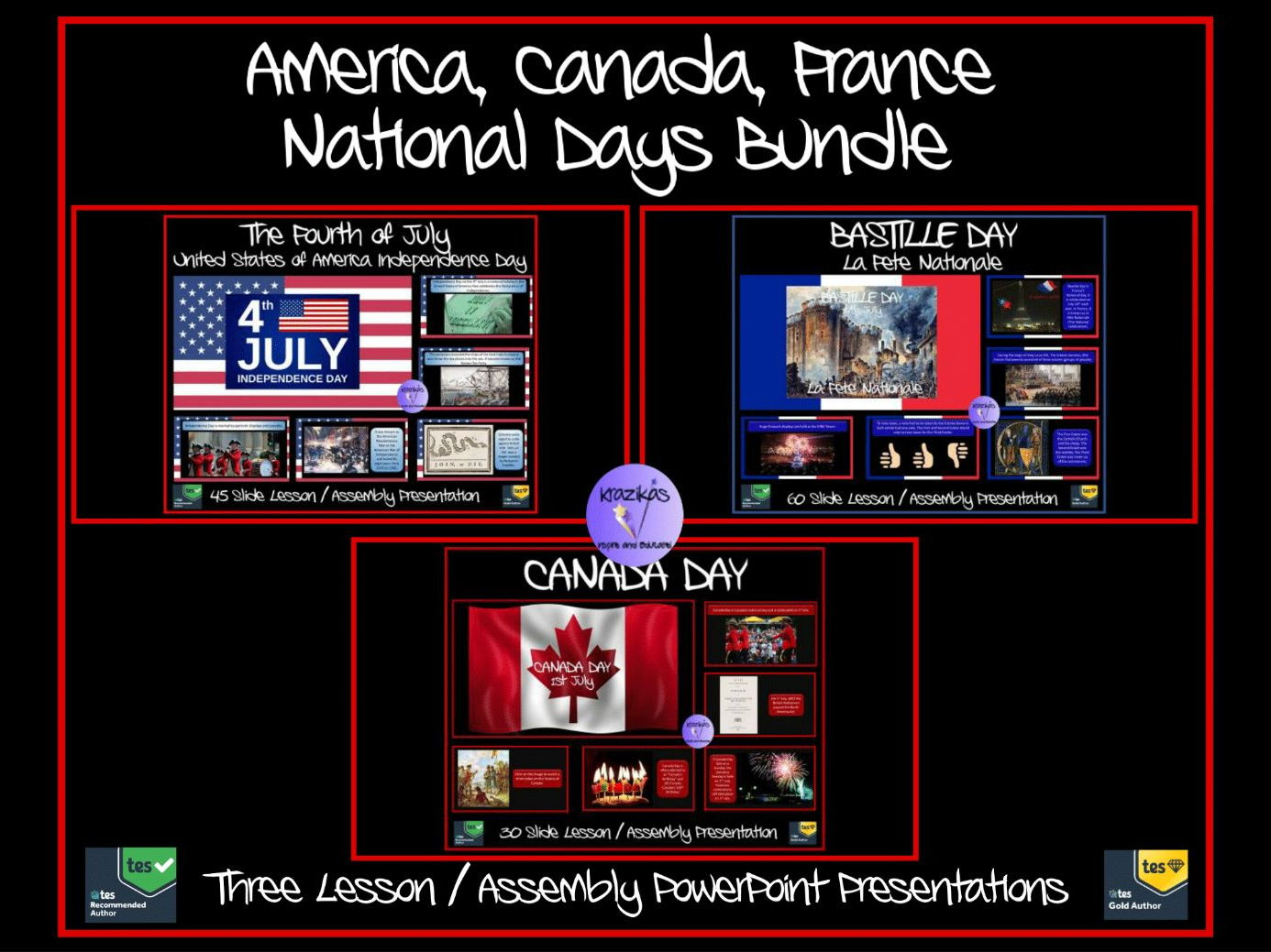National / Independence Days PowerPoints Bundle - American Independence Day (Fourth July) , Canada Day (Dominion Day), Bastille Day (La Fête Nationale)