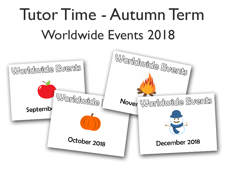 Tutor Time - Worldwide Events - AUTUMN TERM