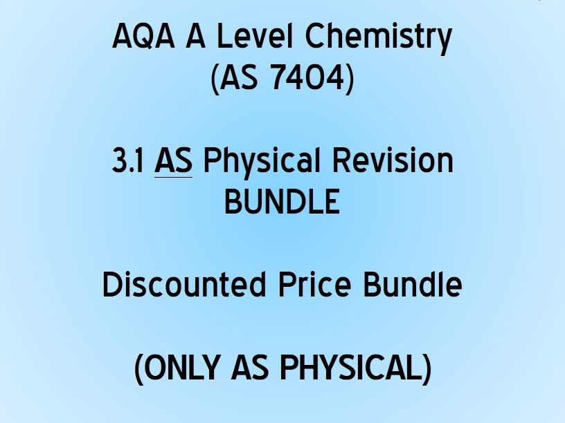 AQA AS Physical Chemistry - Revision Bundle