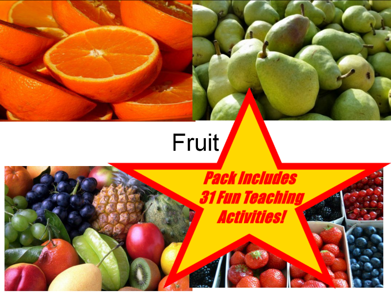 34 Fabulous Pictures of Fruit and a Fruit Guessing Game + 31 Teaching Activities Teaching Guide