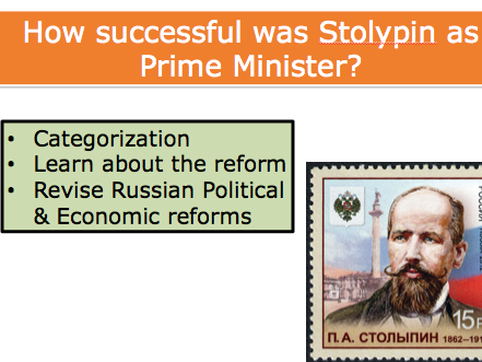 How Successful was Stolypin as Prime Minister? A-Level Activity Russian History