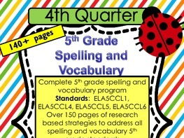 5th Grade Spelling and Vocabulary Complete Program-  Quarter 4-  Common Core Aligned