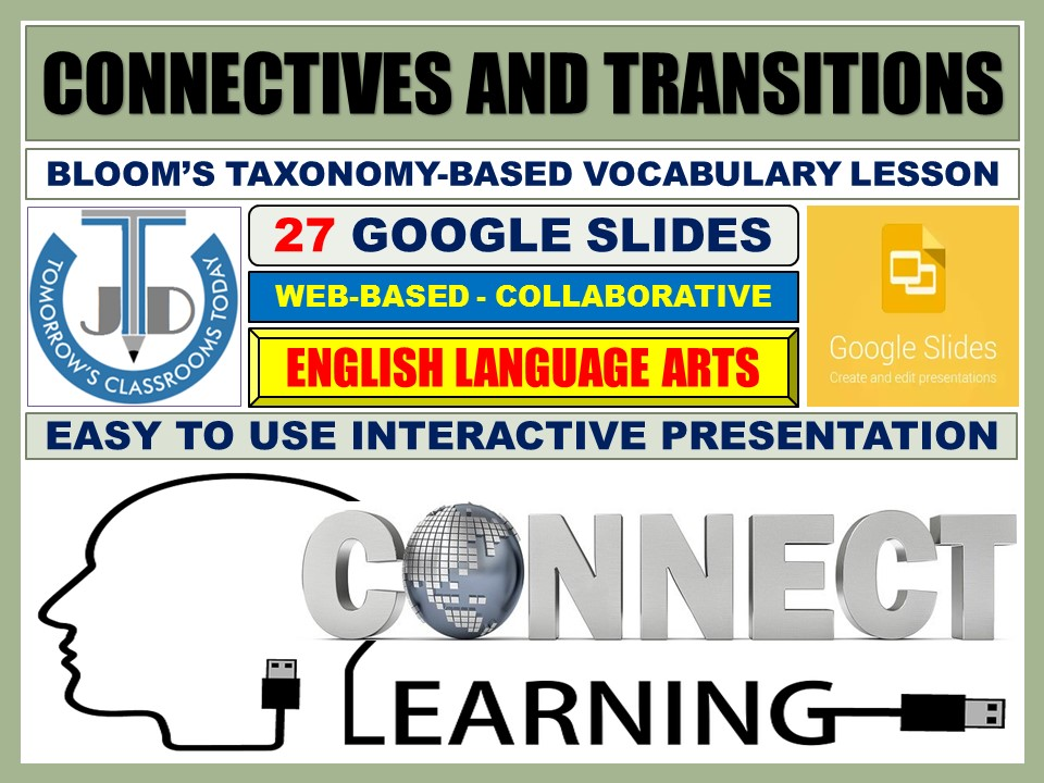 CONNECTIVES AND TRANSITIONS: 27 GOOGLE SLIDES