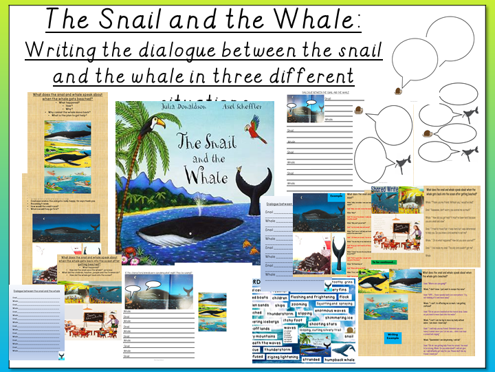 The Snail and the Whale- Writing a Dialogue between the Snail and the Whale