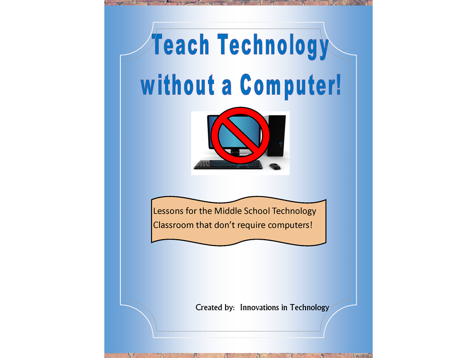 Teach Technology WITHOUT a Computer
