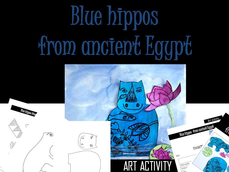 Art activity on ancient Egypt,  blue hippos