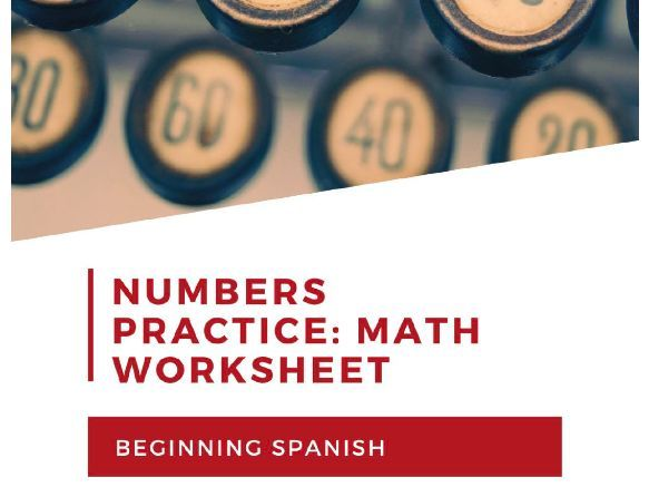 Math Worksheet: Practicing Spanish numbers for beginning learners