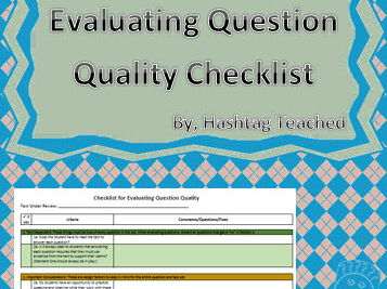 Evaluating Question Quality Checklist