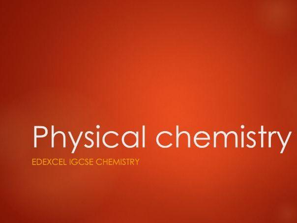 Chemistry Edexcel IGCSE PowerPoints - Physical chemistry