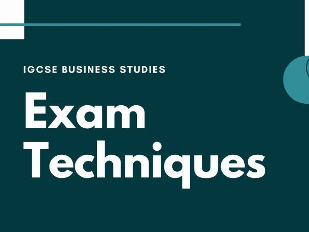 IGCSE Business Studies - Exam Techniques