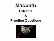 AQA Macbeth Extracts from Acts 2 and 3 and Practice Questions