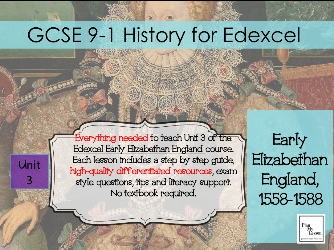 Edexcel GCSE Early Elizabethan England Unit 3