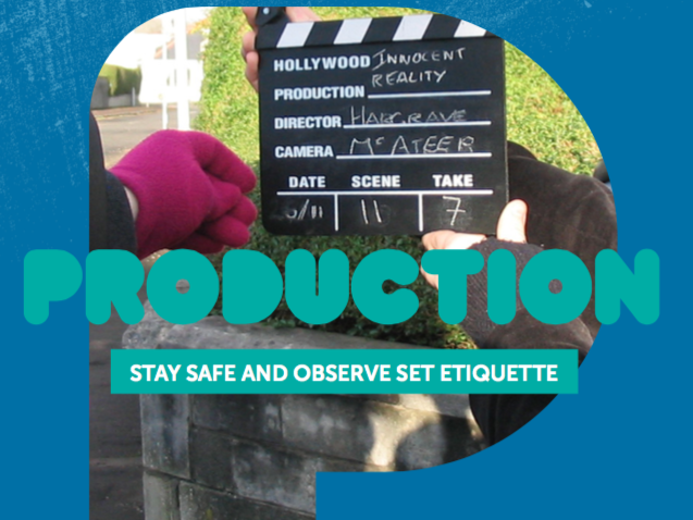 Production 5: Stay Safe and Observe Set Etiquette