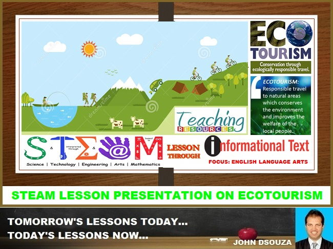 STEAM LESSON PRESENTATION ON ECOTOURISM THROUGH INFORMATION TEXT