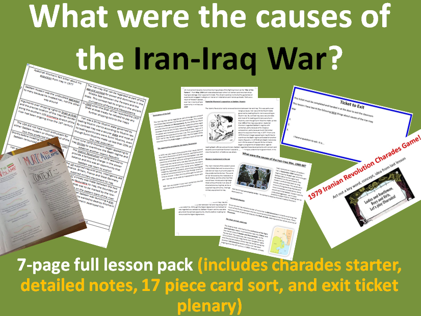 Causes of the Iran Iraq War - 7-page full lesson (charades starter, notes, card sort, exit plenary)