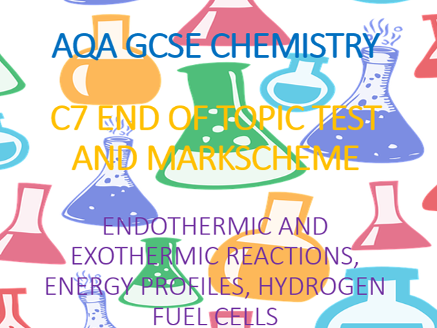 AQA GCSE Chemistry C7 End of Topic Test